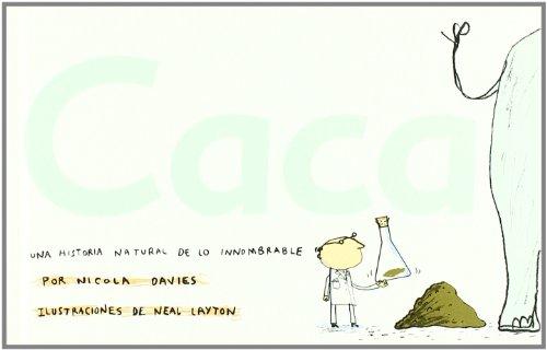 Caca: Una historia natural de lo innombrable