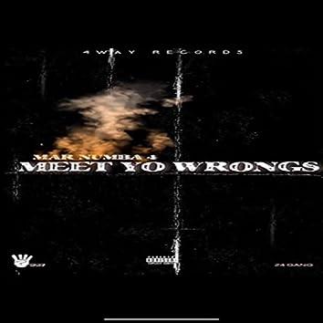 Meet Yo Wrongs