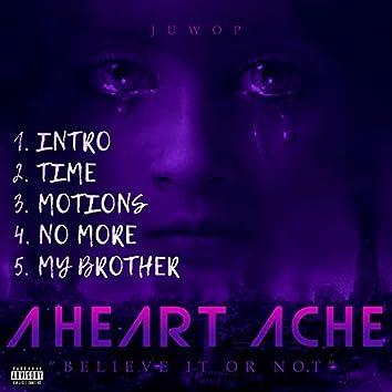 A Heart Ache