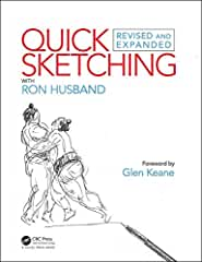 Quick Sketching with Ron Husband: Revised and Expanded from CRC Press