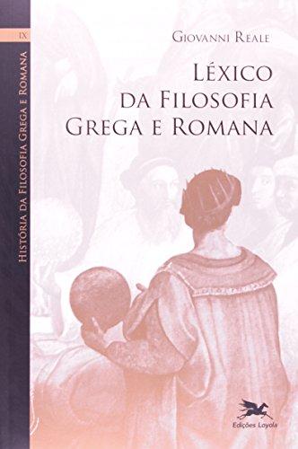 História da filosofia grega e romana (Vol. IX): Volume IX: Léxico da filosofia grega e romana: 9