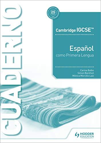 Cambridge IGCSE Español como Primera Lengua Cuaderno de ejercicios