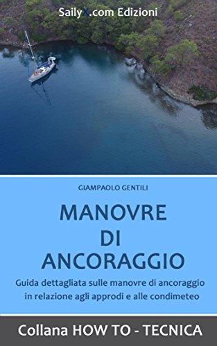 MANOVRE DI ANCORAGGIO (HOW TO - TECNICA)