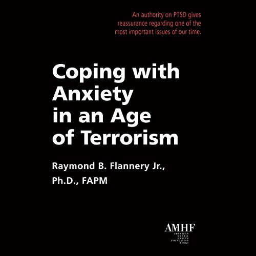 Coping with Anxiety in an Age of Terrorism audiobook cover art