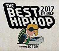 The Best HIPHOP 2017 1st Half / DJ TOSH!