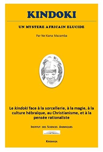 Kindoki: un Mystère Africain Elucidé
