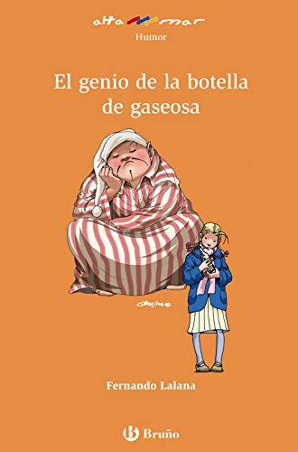 El genio de la botella de gaseosa (Castellano - A Partir De 8 Años - Altamar) - 9788469620229