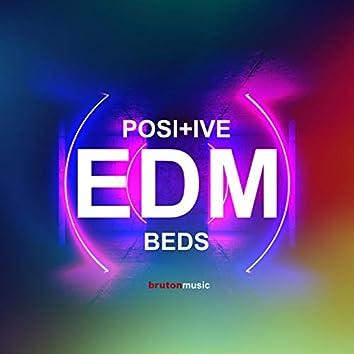 Positive EDM Beds