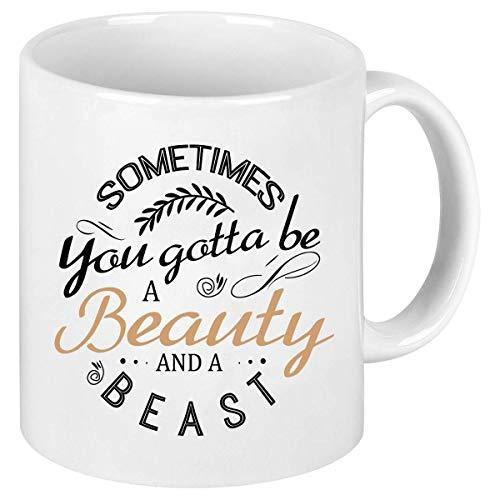 N\A Taza de café para Mujeres - A Veces Tienes Que ser una Bella y una Bestia Taza de café con Refranes Divertidos - Novedad Regalos de cumpleaños para Mujeres Mujeres Amigos Com