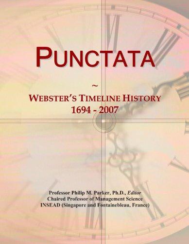 Punctata: Webster's Timeline History, 1694 - 2007