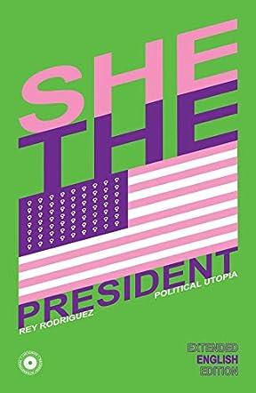 She, the President
