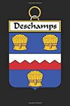 Deschamps: Deschamps Coat of Arms and Family Crest Notebook Journal (6 x 9 - 100 pages)