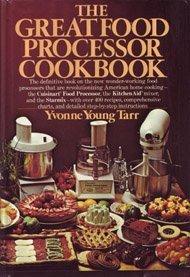 The great food processor cookbook