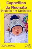 Cappellino da Neonato Modello per Uncinetto