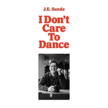 I Don't Care To Dance