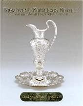 Magnificent, Marvelous Martele: American Art Nouveau Silver