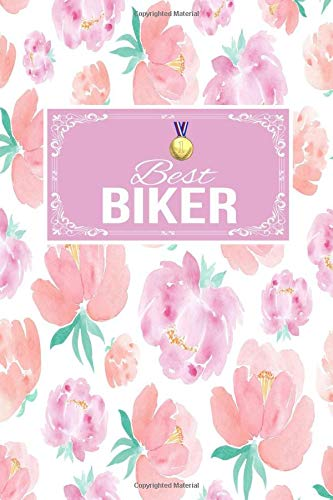 Best Biker: Gift Lined Journal Notebook To Write In