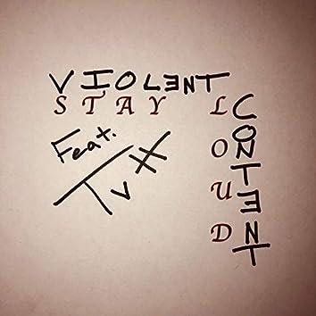 Stay Loud (feat. Tvtt)