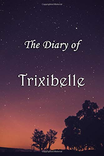 The Diary of Trixibelle: Trixibelle Personalised Custom Name Diary - 6x9 - Starry Night Theme