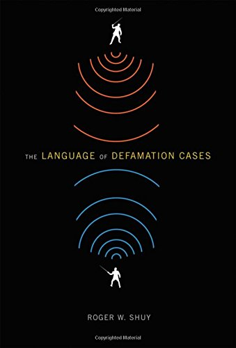 Compare Textbook Prices for The Language of Defamation Cases 1 Edition ISBN 9780195391329 by Shuy, Roger W.