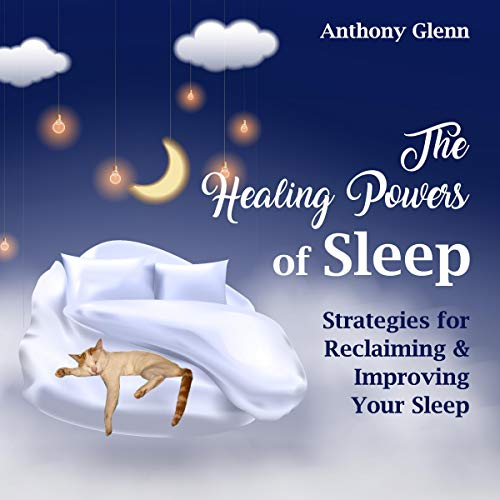 The Healing Powers of Sleep cover art