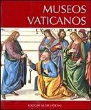 Musei vaticani. Ediz. spagnola
