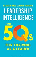 Leadership Intelligence: The 5Qs for Thriving As a Leader