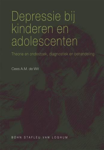 Depressie bij kinderen en adolescenten: Theorie En Onderzoek, Diagnostiek En Behandeling