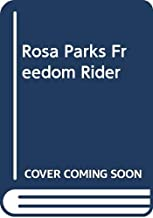 Best rosa parks freedom rider Reviews
