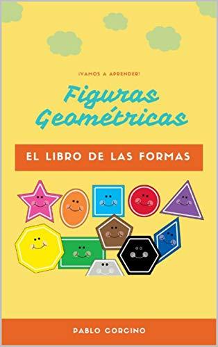 FORMAS GEOMÉTRICAS: El libro de las formas (Aprendamos todos nº 1)