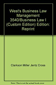West's Business Law Management 3540/Business Law I 0324688369 Book Cover