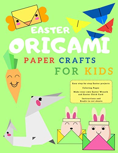 Easter Origami Paper Crafts For Kids: Easter Cut-Out Activities For Kids 4-8 Ages | Colorful Book | Coloring and Cutting Decorations