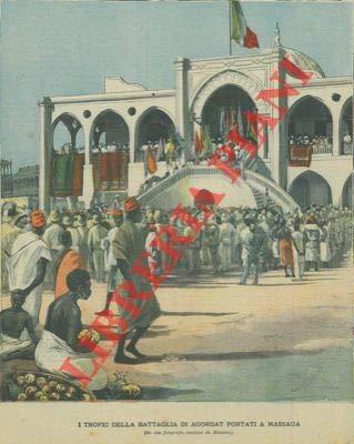 I trofei della battaglia di Agordat portati a Massaua.