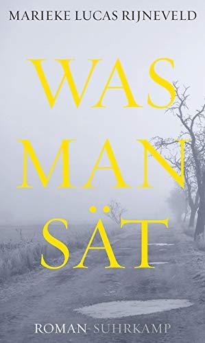 Buchseite und Rezensionen zu 'Was man sät: Roman' von Marieke Lucas Rijneveld