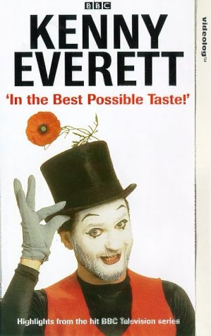 Kenny Everett - In The Best Possible Taste