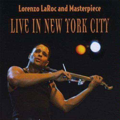 Live in New York City by Lorenzo Laroc