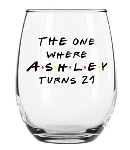 The One Where Custom Birthday Large 21oz Stemless Wine Glass for any Age Personalized by Crazy Paisley Designs.