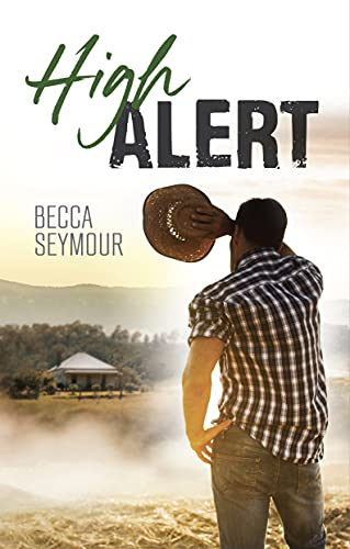 High Alert: A Sweet with Heat Gay Romance by [Becca Seymour, BookSmith Design, Hot Tree Editing]