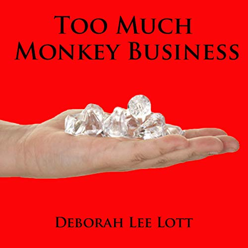 Too Much Monkey Business audiobook cover art
