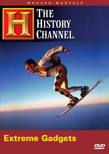 Modern Marvels - Extreme Gadgets (History Channel)