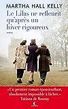 Le lilas ne refleurit qu'après un hiver rigoureux (LITTERATURE GEN) (French Edition)