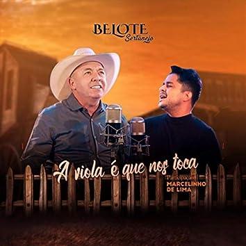 A Viola É Que nos Toca (feat. Marcelinho de Lima)