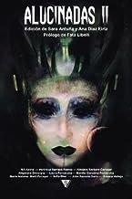 Alucinadas II: Volume 2