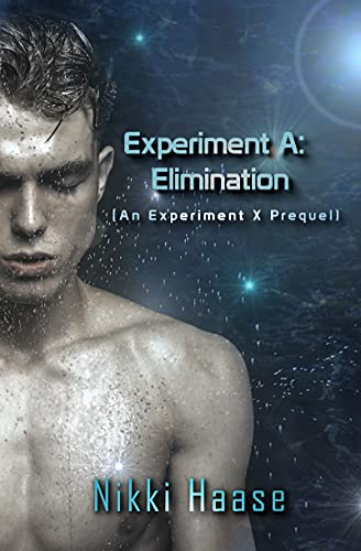 Experiment A: Elimination by [Nikki Haase]