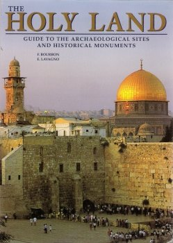 The Holy Land Guide to the Archeological and Historical Monuments 076075618X Book Cover