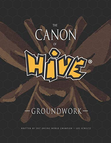 The Canon Of Hive: Groundwork (Color)