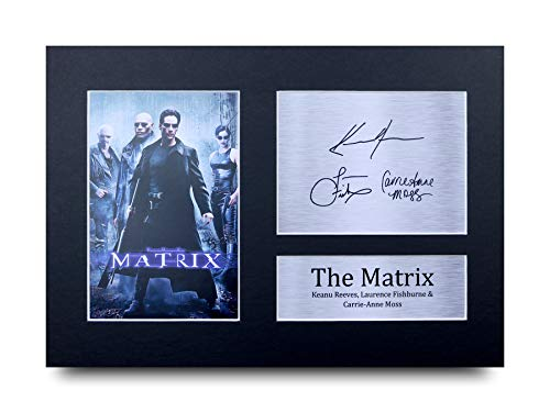 HWC Trading The Matrix A4 Ungerahmt Signiert Gedruckt Autogramme Bild Druck-Fotoanzeige Geschenk Für Keanu Reeves Laurence Fishburne Carrie-Anne Moss Filmfans