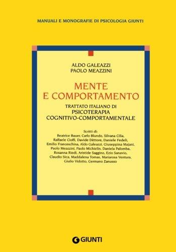 Mente e comportamento. Trattato italiano di psicoterapia cognitivo-comportamentale