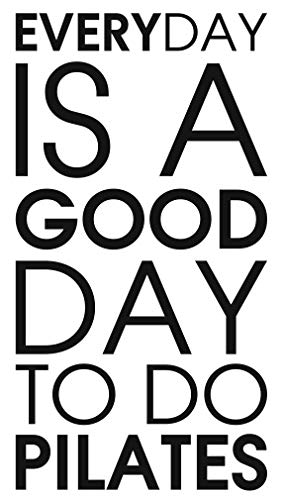 Everyday is a good day to do pilates - Crossfit Workout Gym Fitness Motivation Quote wall vinyl decals stickers Art Decor DIY by spb87