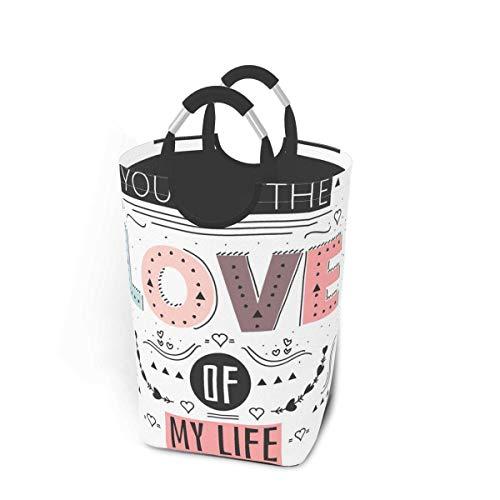 N\A You Are The Love of My Life Cesto de lavandería Papelera de Lavado Cesto de Ropa Plegable con asa Almacenamiento de Ropa Sucia 50 litros